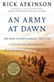 An Army at Dawn: The War in Africa 1942-1943