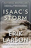 Isaac's Storm: A Man a Time and the Deadliest Hurricane in History
