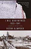I Will Bear Witness: A Diary of the Nazi Years 1933-1941