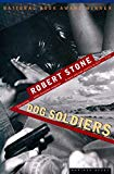 Dog Soldiers a Novel